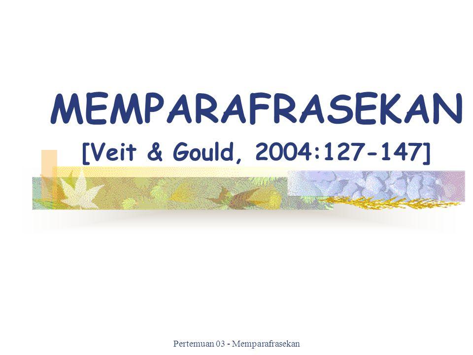 MEMPARAFRASEKAN [Veit & Gould, 2004:127-147]